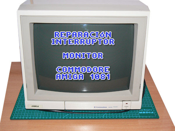 Reparación Monitor Commodore Amiga 1081 (1-1)