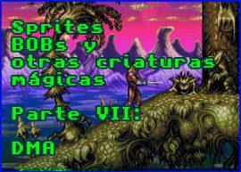 Presentación Sprites BOBs y otras criaturas mágicas VII – DMA