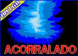 Presentación Acorralado – Amiga – Amiga Wave