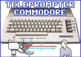 Presentación teleprompter commodore
